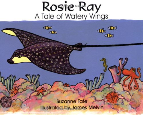 Rosie Ray : A Tale of Watery Wings