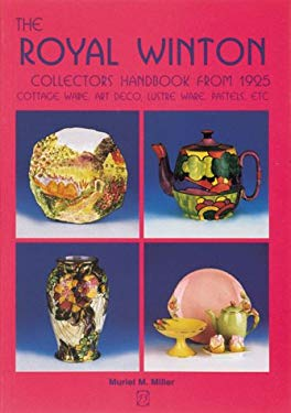 Royal Winton Collectors Handbook from 1925: Cottage Ware, Art Deco, Lustre Ware, Pastels, Etc. 9781870703239