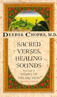Sacred Verses, Healing Sounds, Volume II: Hymns of the Rig Veda 9781878424105
