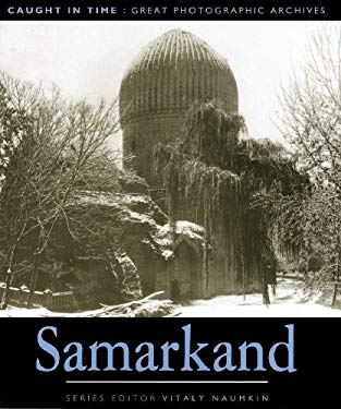 Samarkand: Caught in Time 9781873938423