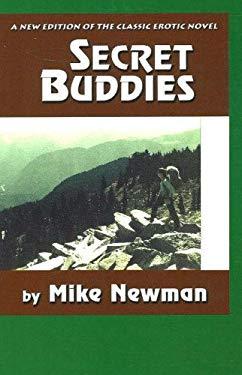 Secret Buddies: An Erotic Novel 9781879194458