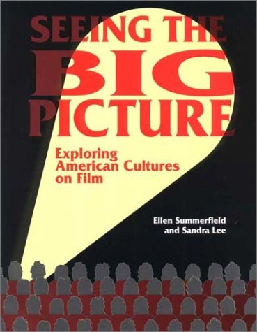 Seeing the Big Picture: Exploring American Cultures on Film 9781877864841