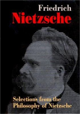 Selections from Nietzsche 9781879557031