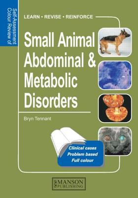 Small Animal Abdominal and Metabolic Disorders 9781874545491