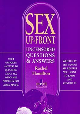 Sex Up-Front: Uncensored Questions and Answers 9781873413777