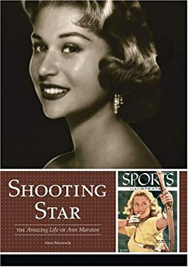 Shooting Star: The Amazing Life of Ann Marston 9781879094789
