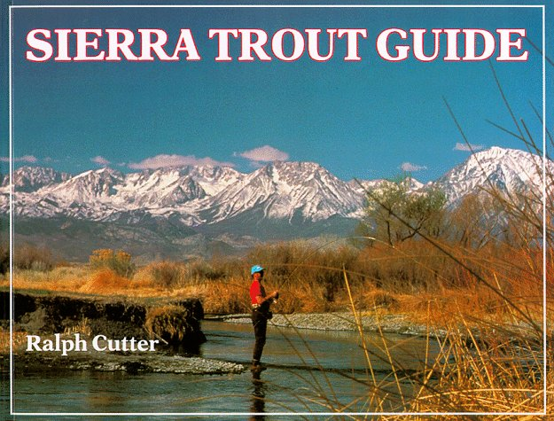 Sierra Trout Guide 9781878175021