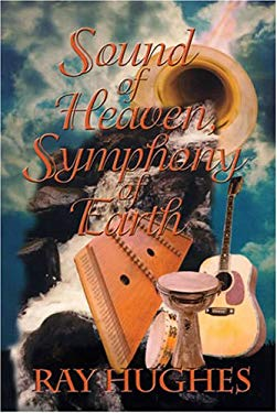 Sound of Heaven, Symphony of Earth 9781878327932