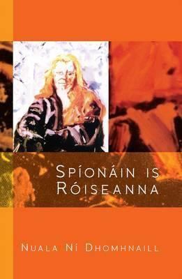 Spionain Is Roiseanna: Companach Don Chaisead CIC L21 9781874700951