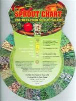 Sproutmans Turn the Dial Sprout Chart: A Field Guide to Growing and Eating Sprouts 9781878736154