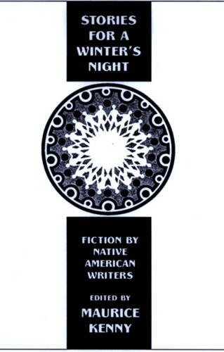 Stories for a Winter's Night: Short Fiction by Native Americans 9781877727962