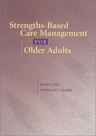 Strengths-Based Care Management for Older Adults: 9781878812605