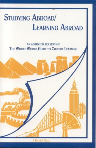 Studying Abroad/Learning Abroad: An Abridged Version of the Whole World Guide to Culture Learning 9781877864506