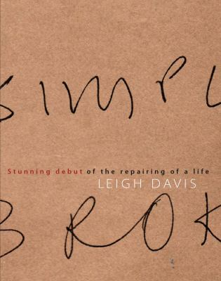 Stunning Debut of the Repairing of a Life 9781877578007