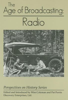 The Age of Broadcasting: Radio 9781878668851