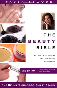 The Beauty Bible: The Ultimate Guide to Smart Beauty 9781877988295
