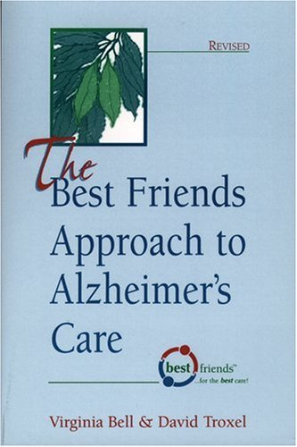 The Best Friends Approach to Alzheimer's Care 9781878812353