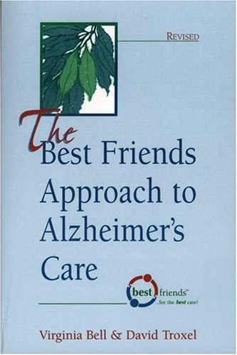 The Best Friends Approach to Alzheimer's Care