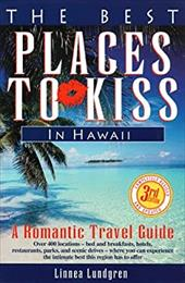 The Best Places to Kiss in Hawaii: A Romantic Travel Guide