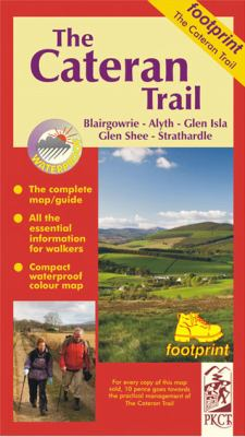 The Cateran Trail: Blairgowrie - Glenshee - Alyth 9781871149814