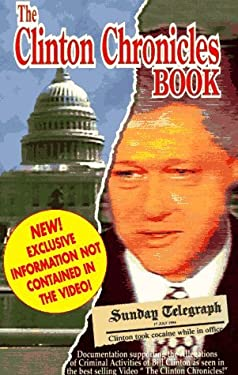 The Clinton Chronicles 9781878993632