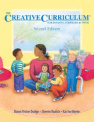 The Creative Curriculum for Infants, Toddlers, and Twos 9781879537996