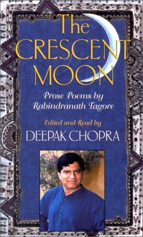 The Crescent Moon: Prose Poems by Rabindranath Tagore