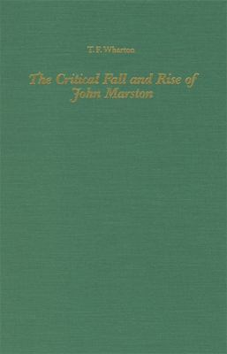 The Critical Fall and Rise of John Marston 9781879751897