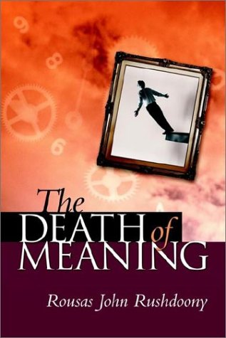 The Death of Meaning 9781879998308