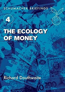 The Ecology of Money 9781870098816