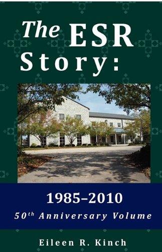 The Esr Story: 1985-2010 9781879117211