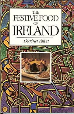 The Festive Food of Ireland 9781879373372