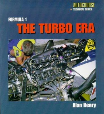 The Formula 1 Turbo Era 9781874557975