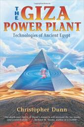 The Giza Power Plant: Technologies of Ancient Egypt 7641499