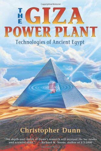 The Giza Power Plant: Technologies of Ancient Egypt 9781879181502
