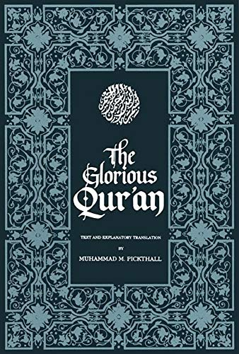 The Glorious Qur'an: Text and Explanatory Translation 9781879402164