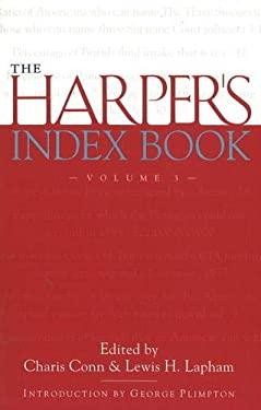 The Harper's Index Book Volume 3