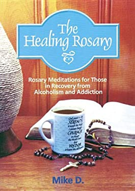 The Healing Rosary 9781878718402