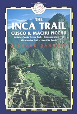 The Inca Trail: Cusco & Machu Picchu 9781873756867