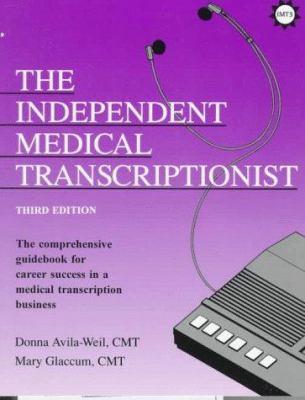 The Independent Medical Transcriptionist 9781877810237