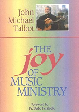 The Joy of Music Ministry 9781878718631