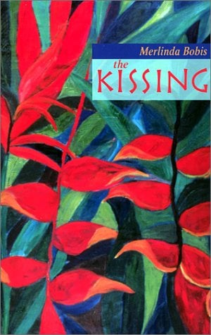The Kissing: A Collection of Short Stories