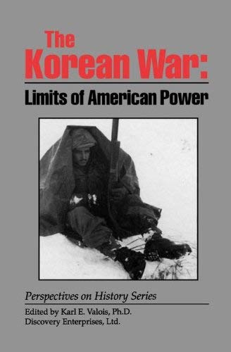 The Korean War: Limits of American Power 9781878668813
