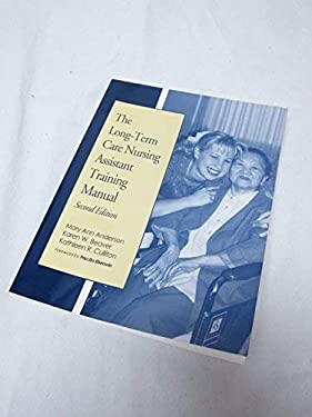 The Long-Term Care Nursing Assistant Training Manual 9781878812285