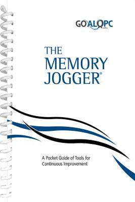 The Memory Jogger: A Pocket Guide of Tools for Continuous Improvement 9781879364035