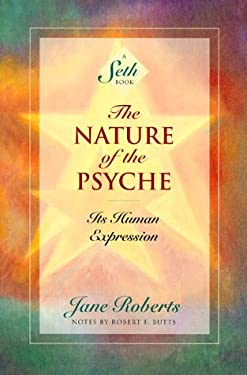 The Nature of the Psyche: Its Human Expression 9781878424228