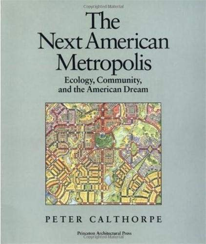 The Next American Metropolis: Ecology, Community, and the American Dream 9781878271686