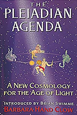 The Pleiadian Agenda: A New Cosmology for the Age of Light 9781879181304