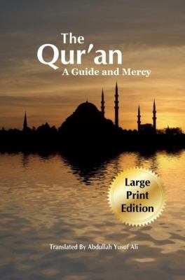 The Qur'an: A Guide and Mercy 9781879402133