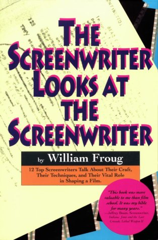 The Screenwriter Looks at the Screenwriter 9781879505018